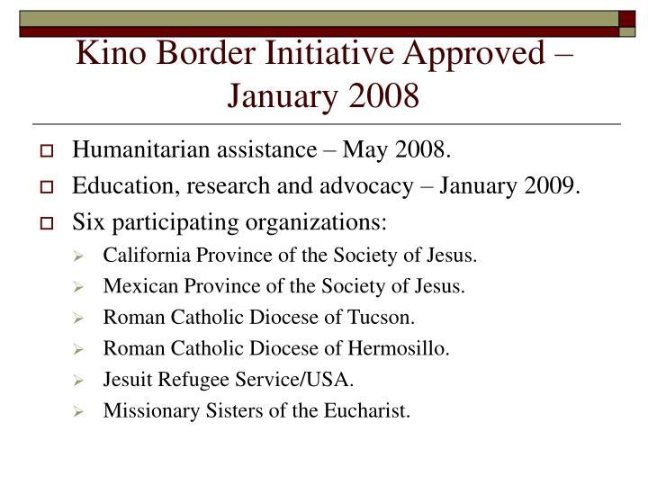 Kino Border Initiative Approved – January 2008