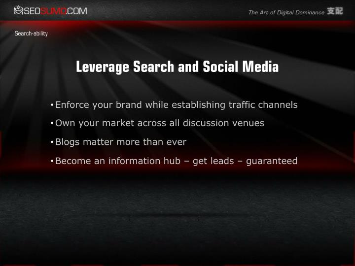 Leverage Search and Social Media