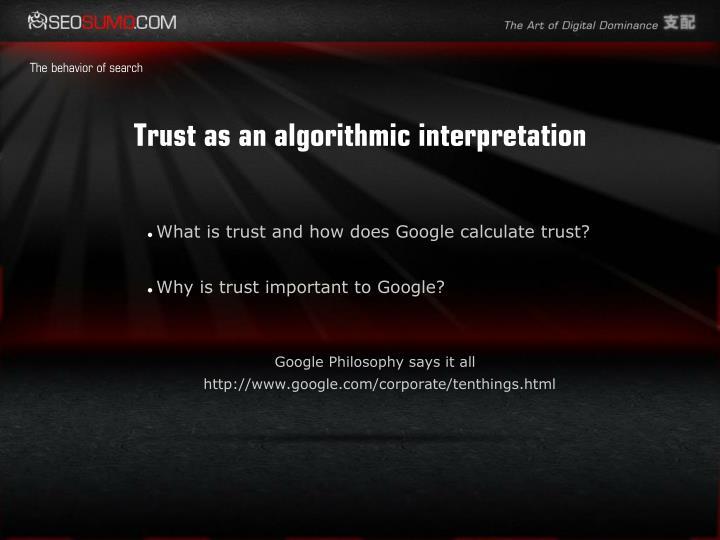 Trust as an algorithmic interpretation