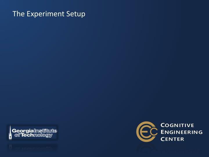 The Experiment Setup