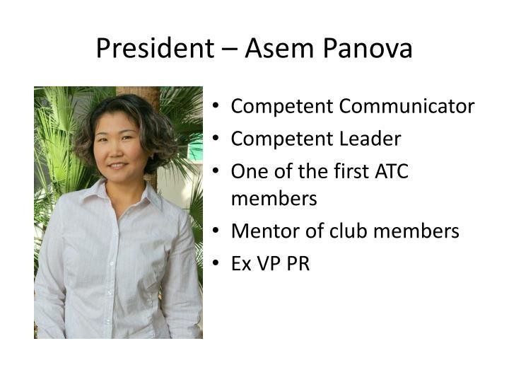 President – Asem Panova