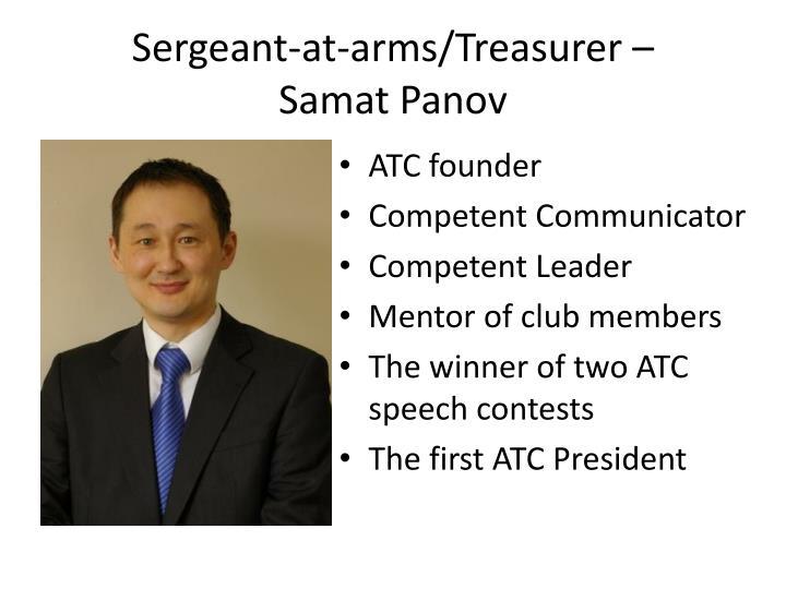 Sergeant-at-arms/Treasurer –