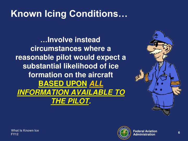 Known Icing Conditions…
