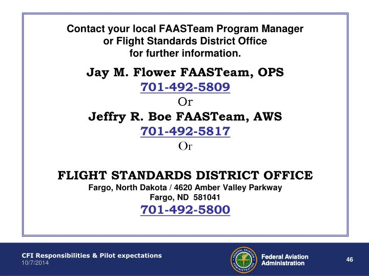 Contact your local FAASTeam Program Manager