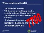 when dealing with atc