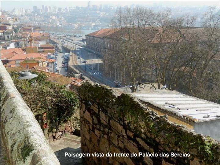 Paisagem vista da frente do Palácio das Sereias
