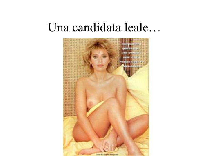Una candidata leale…