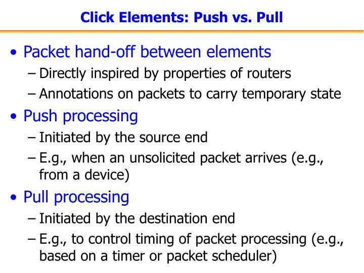 Click Elements: Push vs. Pull