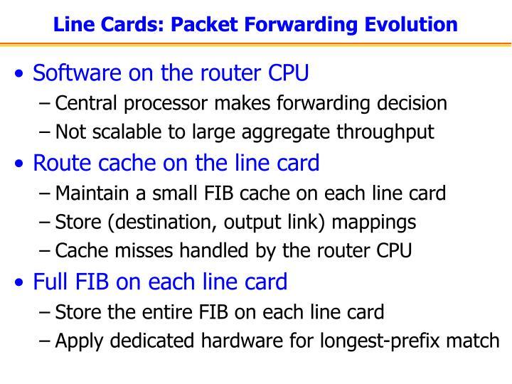 Line Cards: Packet Forwarding Evolution