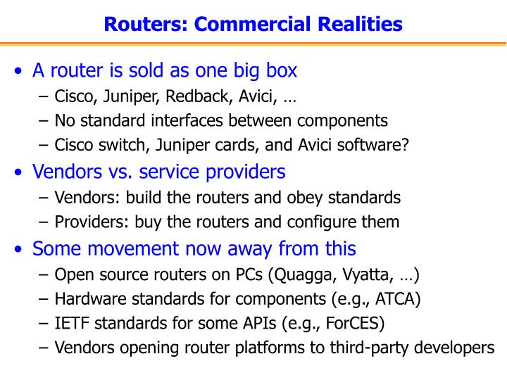 Routers: Commercial Realities