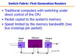 switch fabric first generation routers