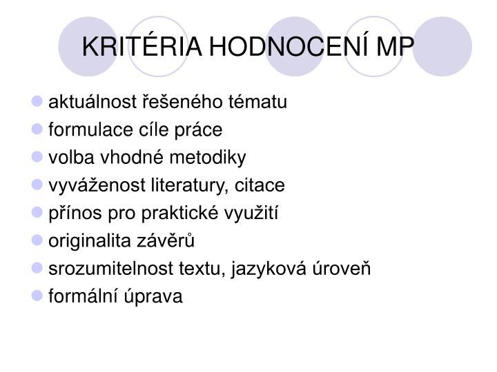 KRITÉRIA HODNOCENÍ MP