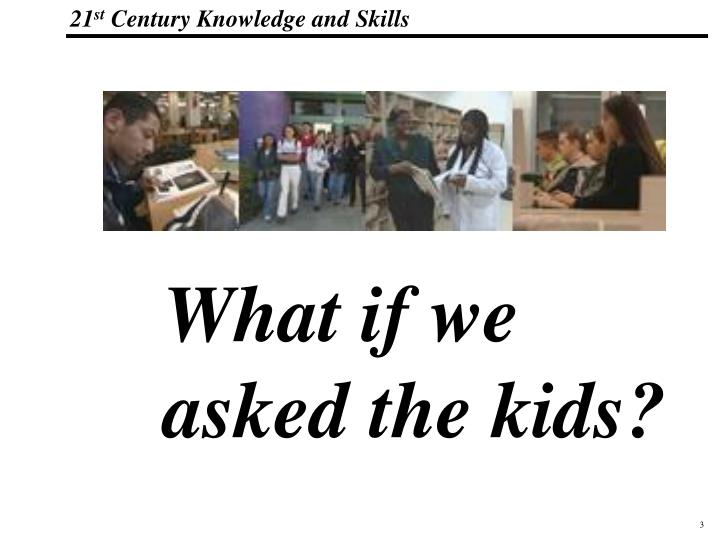 What if we asked the kids?