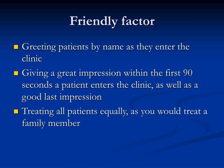 Friendly factor