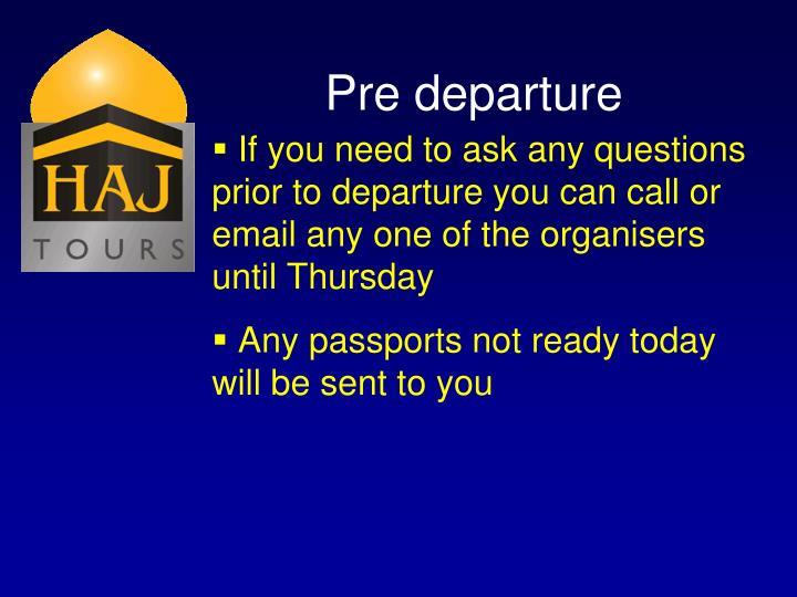 Pre departure