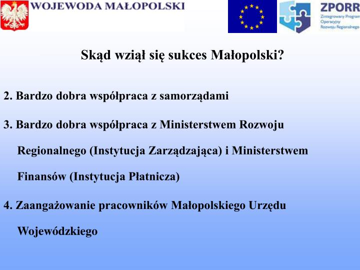 Skąd wziął się sukces Małopolski?