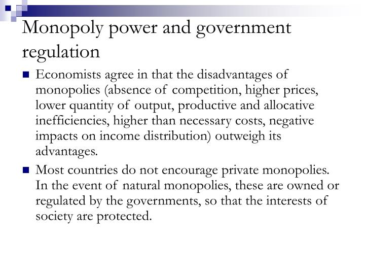 Monopoly power and government regulation