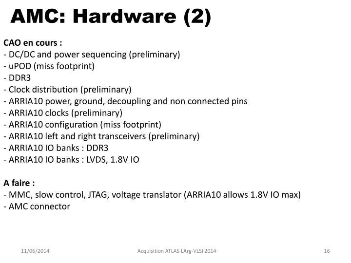 AMC: Hardware (2)