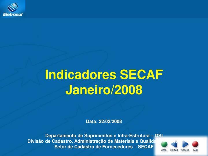 Indicadores SECAF