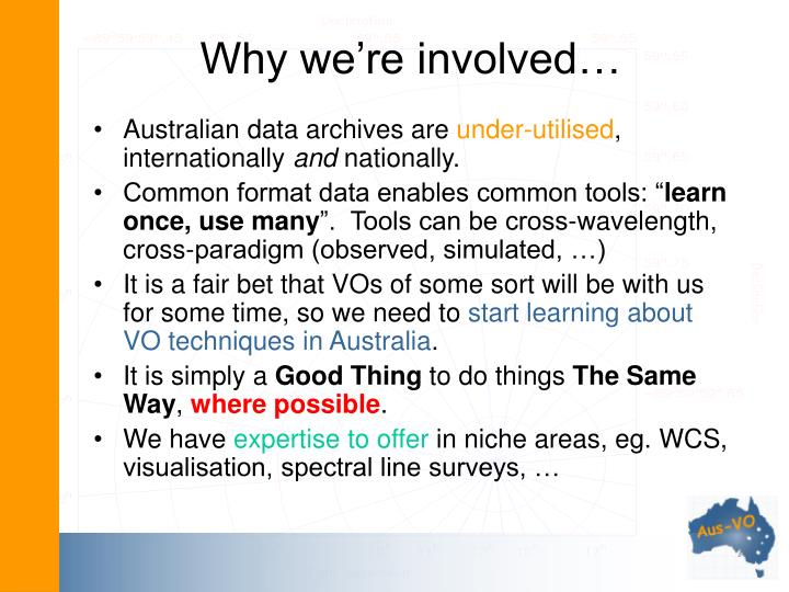 Why we're involved…