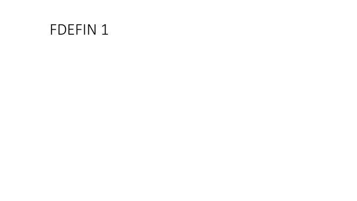 FDEFIN 1