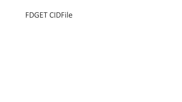 FDGET CIDFile