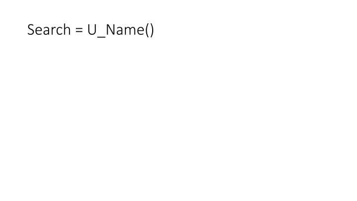Search = U_Name()