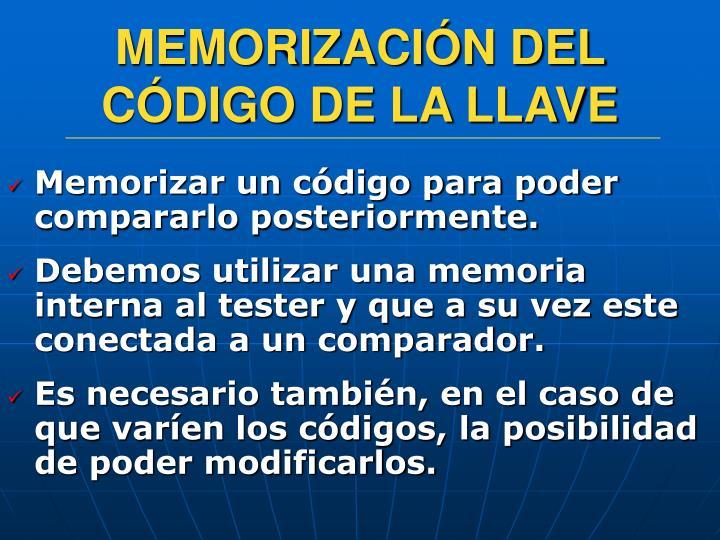 MEMORIZACIÓN DEL CÓDIGO DE LA LLAVE