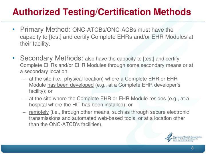 Authorized Testing/Certification Methods