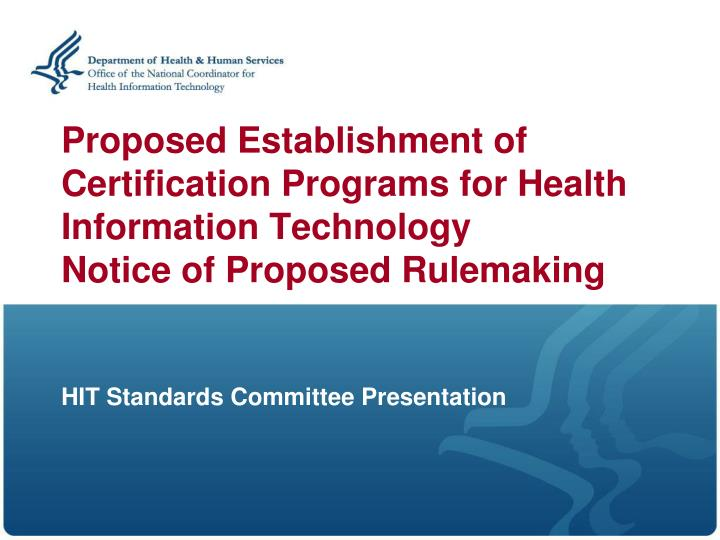 Proposed Establishment of Certification Programs for Health Information Technology