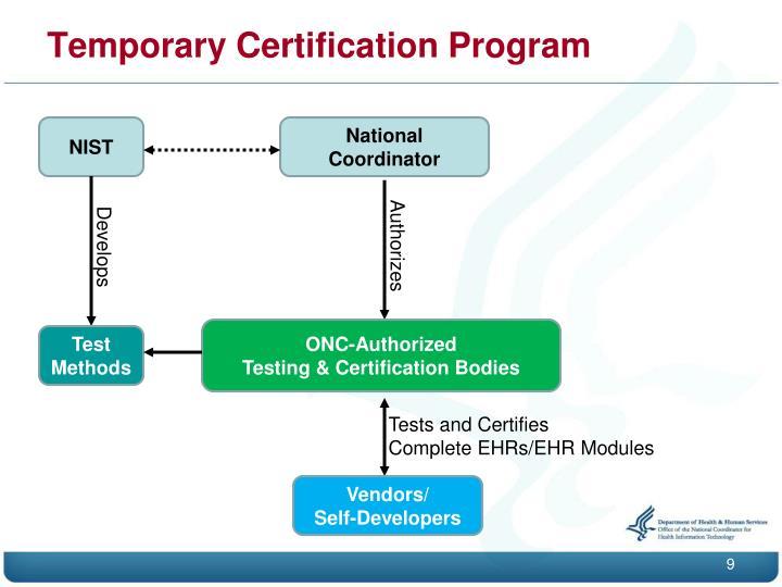 Temporary Certification Program