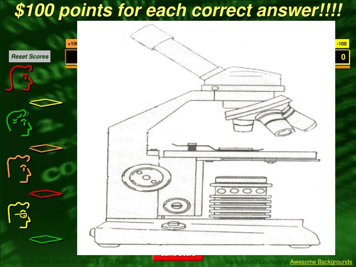 $100 points for each correct answer!!!!