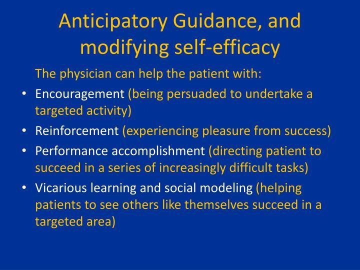 Anticipatory Guidance, and modifying self-efficacy