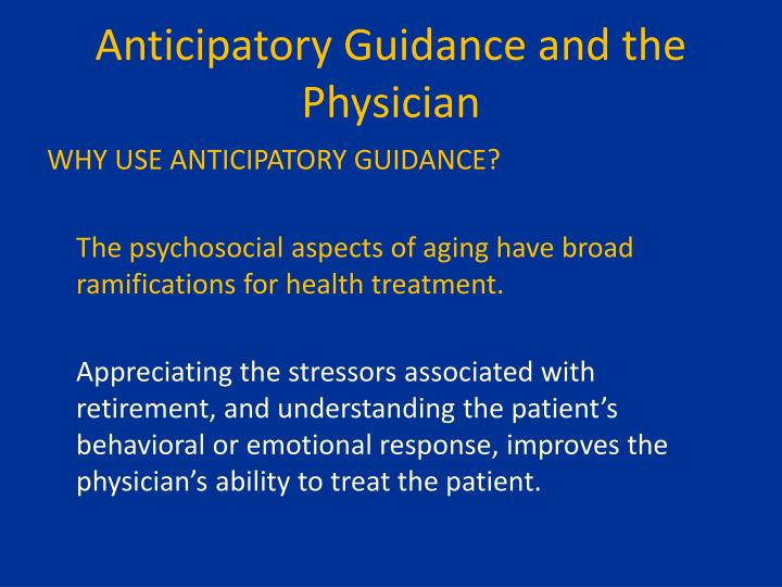 Anticipatory Guidance and the Physician