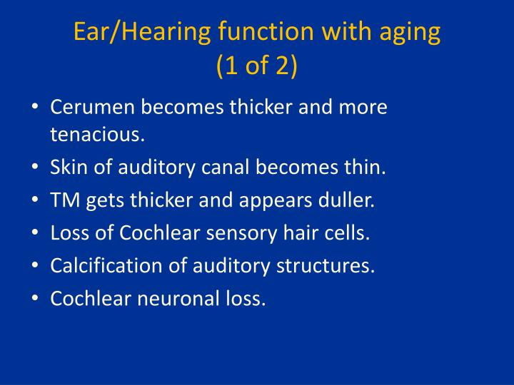 Ear/Hearing function with aging