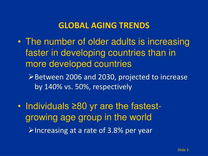GLOBAL AGING TRENDS