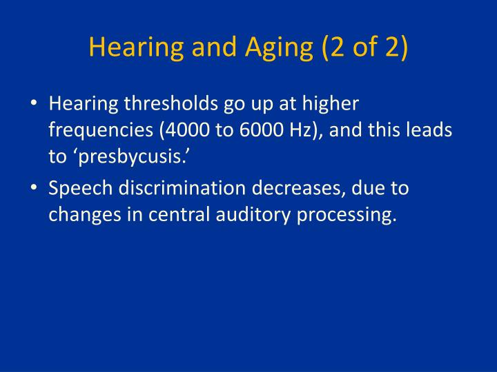 Hearing and Aging (2 of 2)