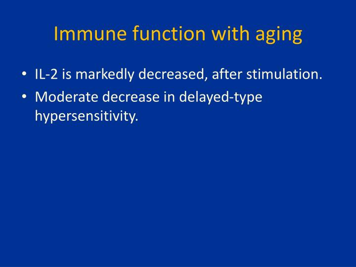 Immune function with aging