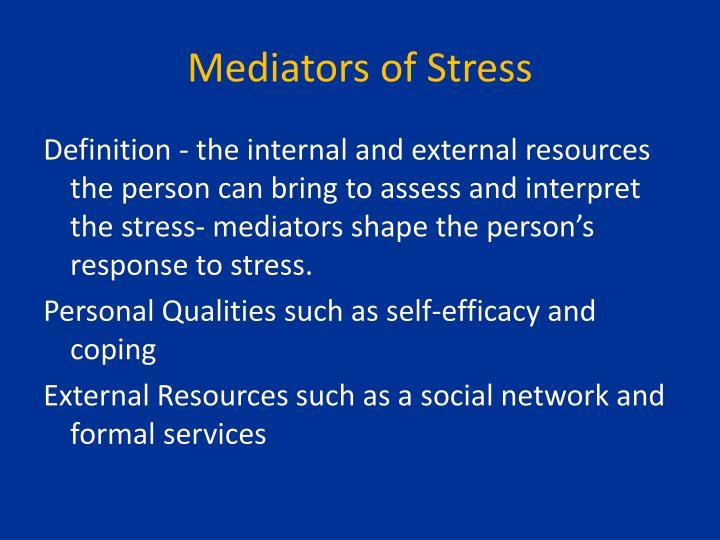 Mediators of Stress