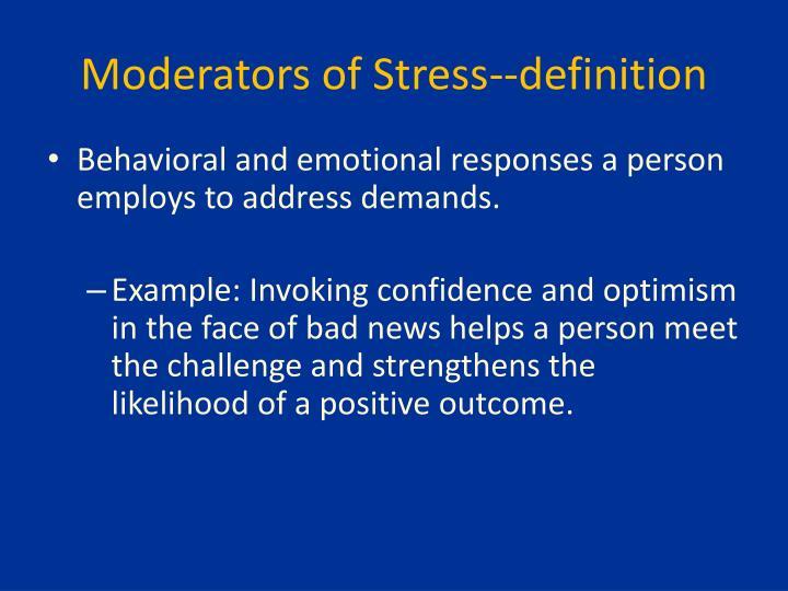 Moderators of Stress--definition