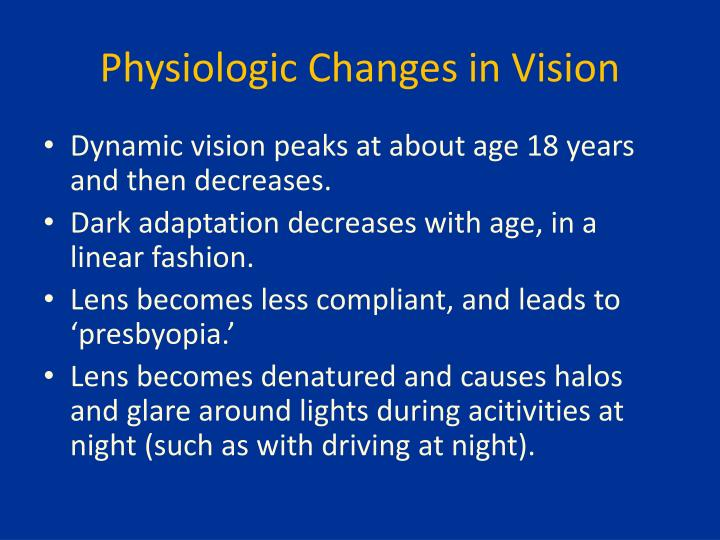 Physiologic Changes in Vision