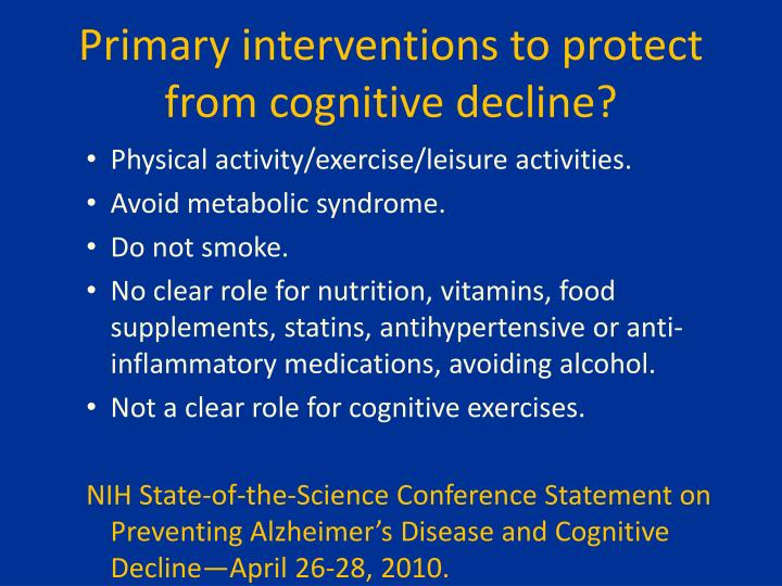 Primary interventions to protect from cognitive decline?