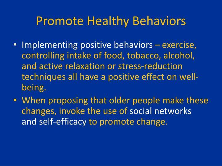 Promote Healthy Behaviors
