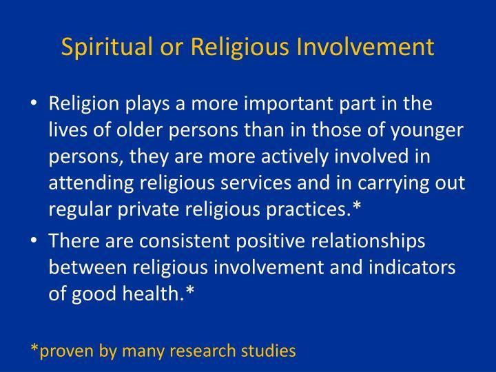 Spiritual or Religious Involvement
