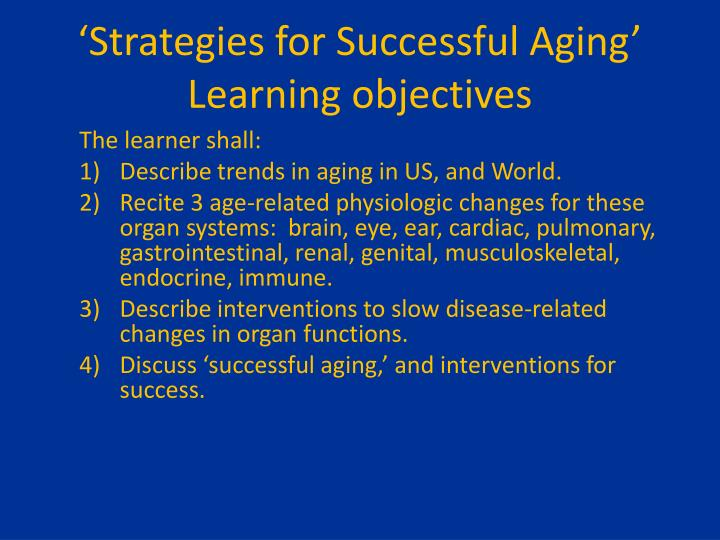 'Strategies for Successful Aging'