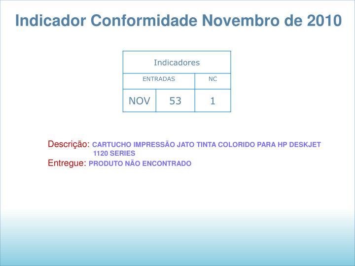 Indicador Conformidade Novembro de 2010