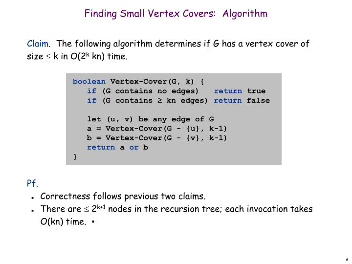 Finding Small Vertex Covers:  Algorithm