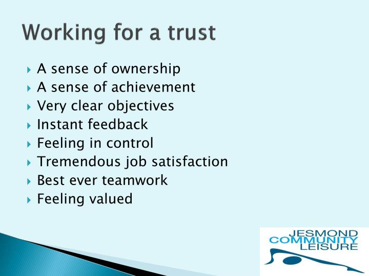 Working for a trust