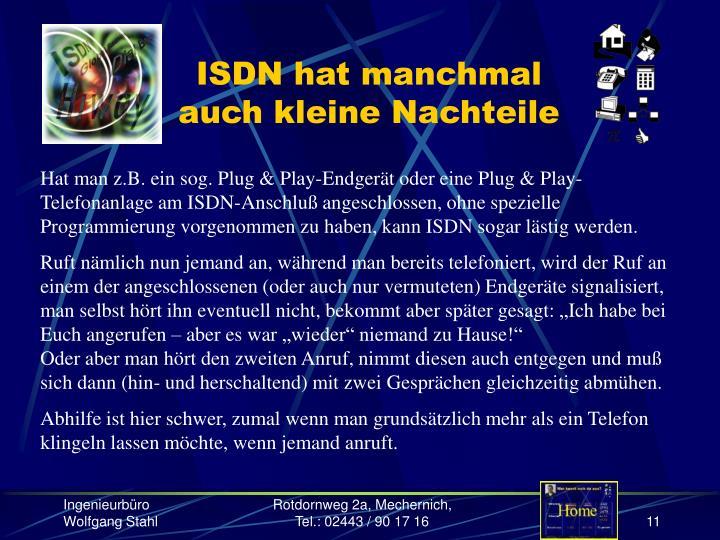 ISDN hat manchmal auch kleine Nachteile