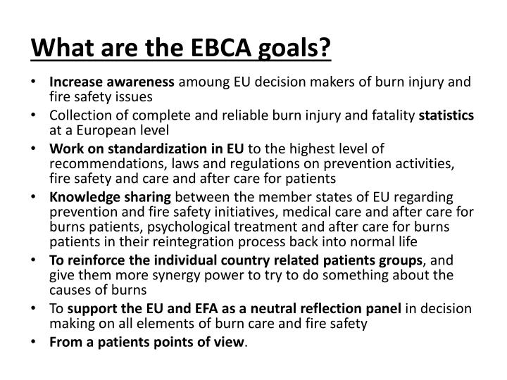 What are the EBCA goals?